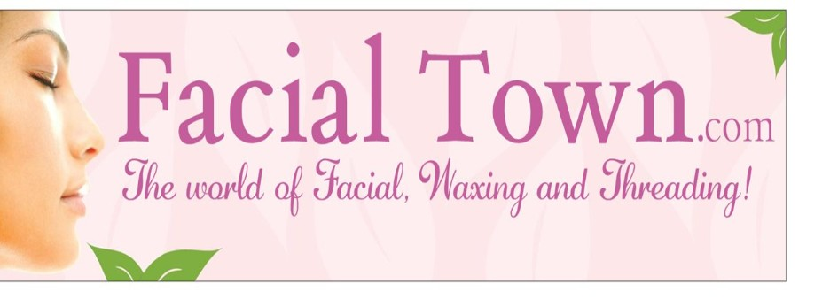 Facial Town   Price List for Threading, Waxing, Facial and More!